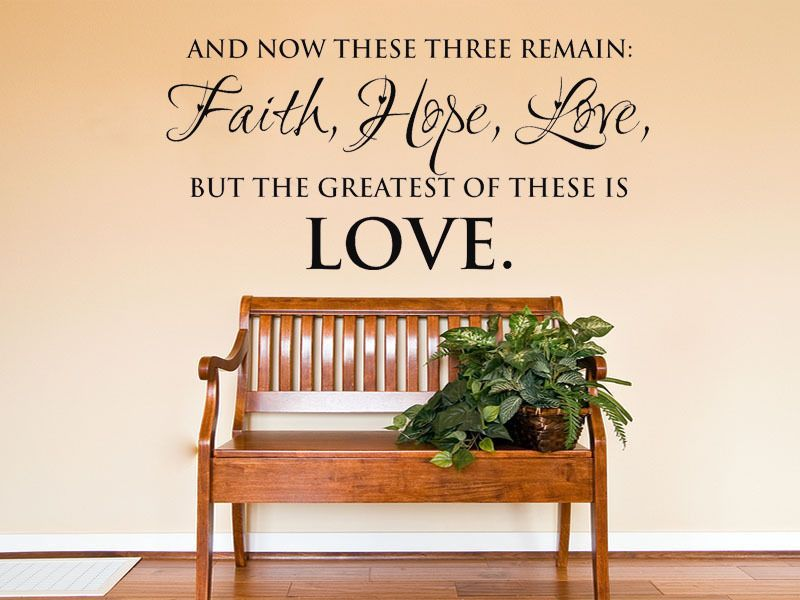 And Now These Three Remain Faith Love Wall Art Sticker